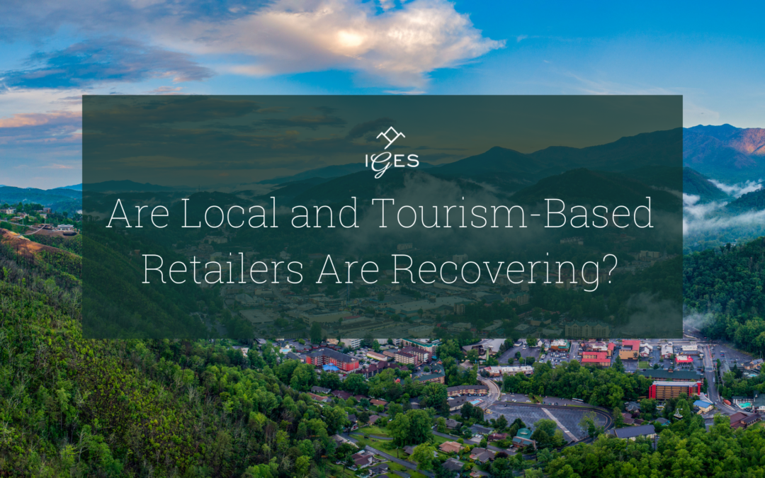 Is Tourism-Based Retail Recovering?