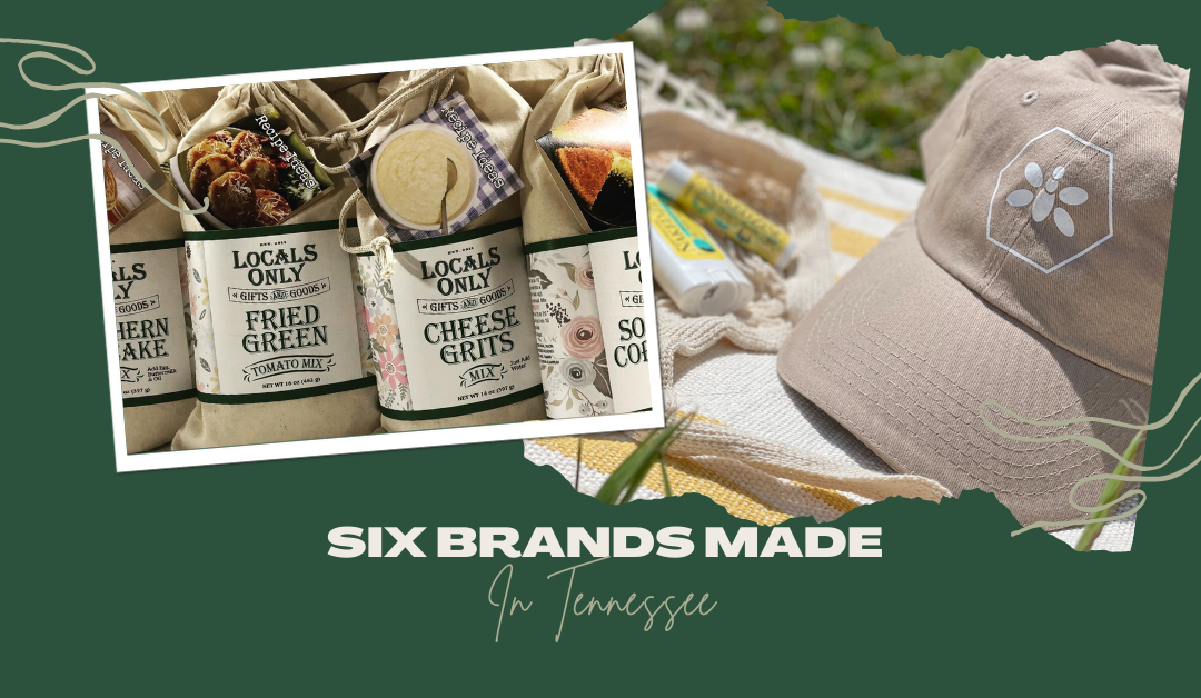 6 Amazing Local Brands That Call Tennessee Home